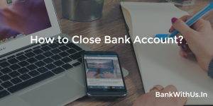 close bank account in Canara Bank