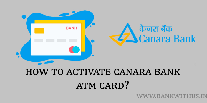 Steps to Activate Canara Bank ATM Card