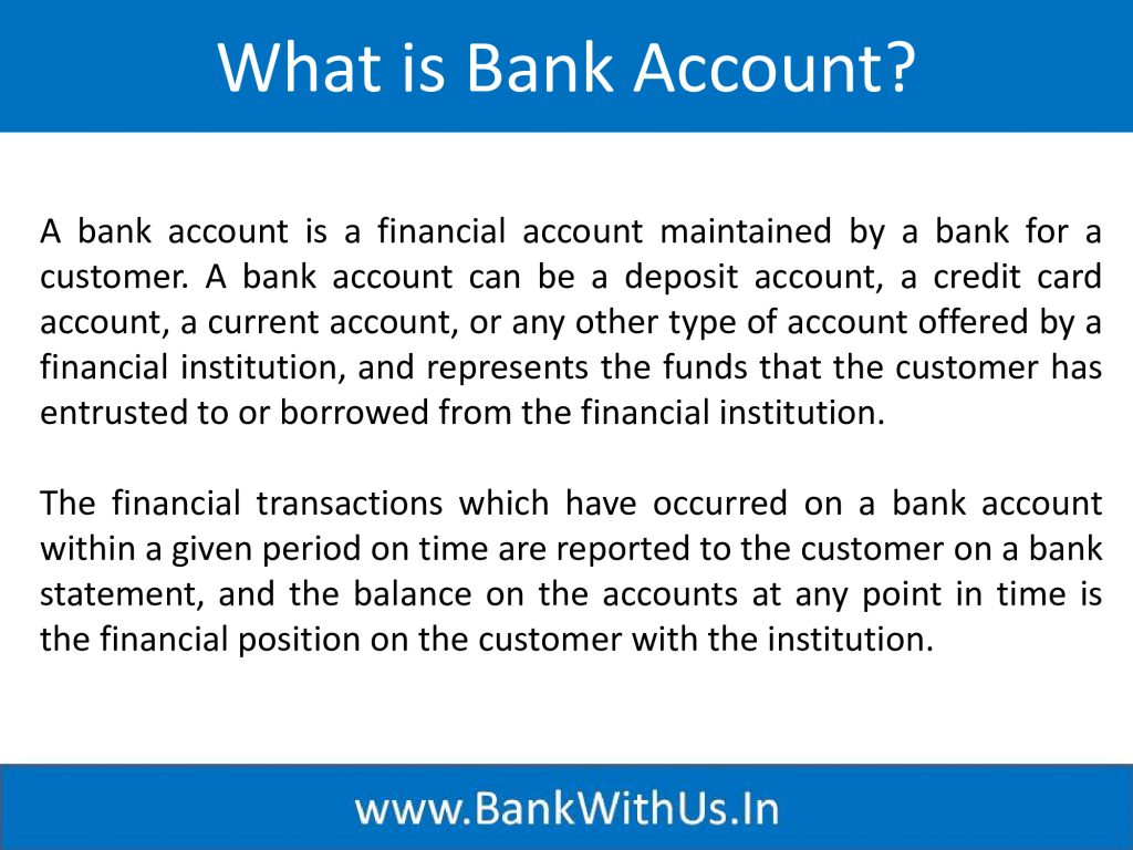 What is Bank Account?