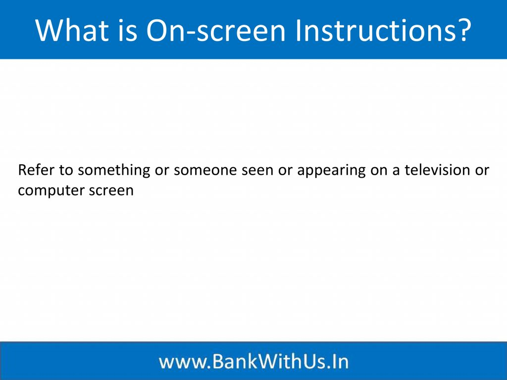 what is on-screen instructions?