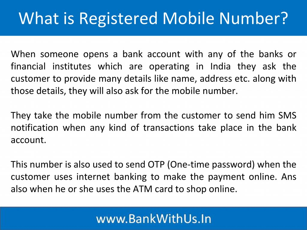 What is Registered Mobile Number?