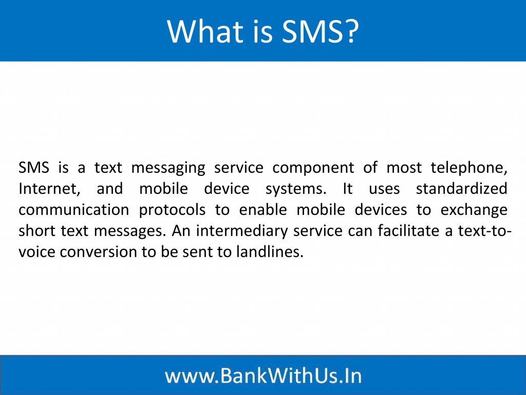 What is SMS?