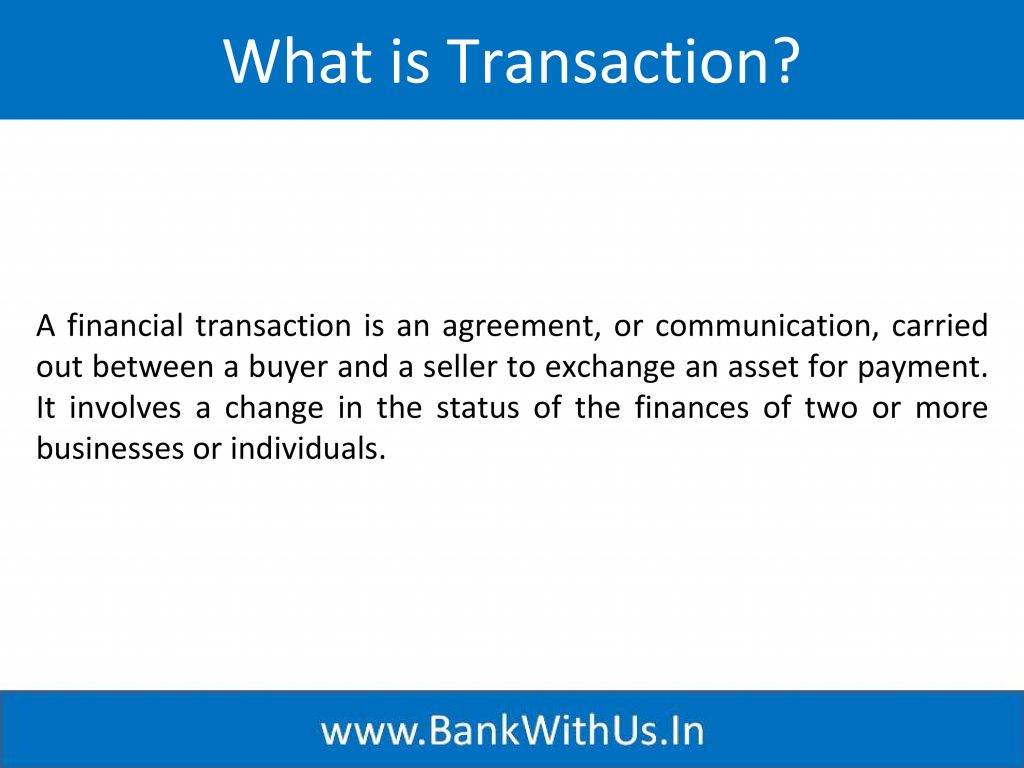 What is Transaction?
