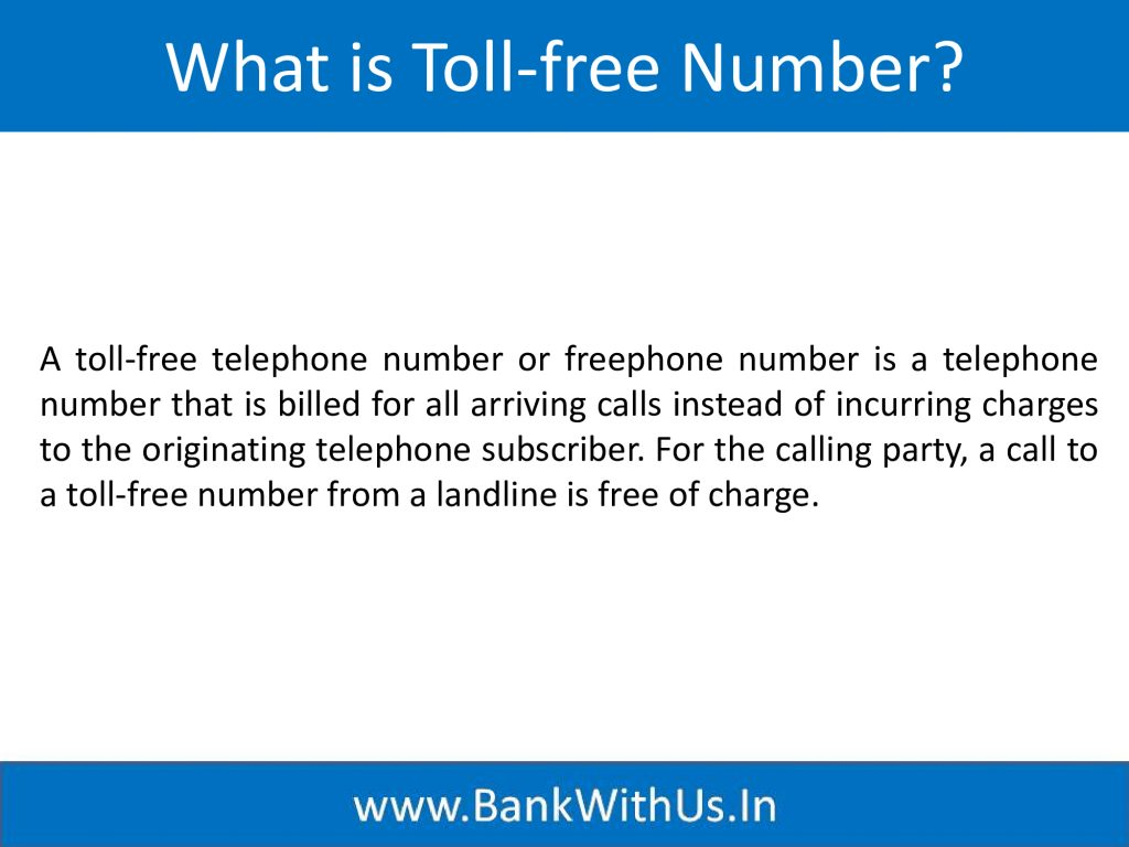 What is Toll-free number?