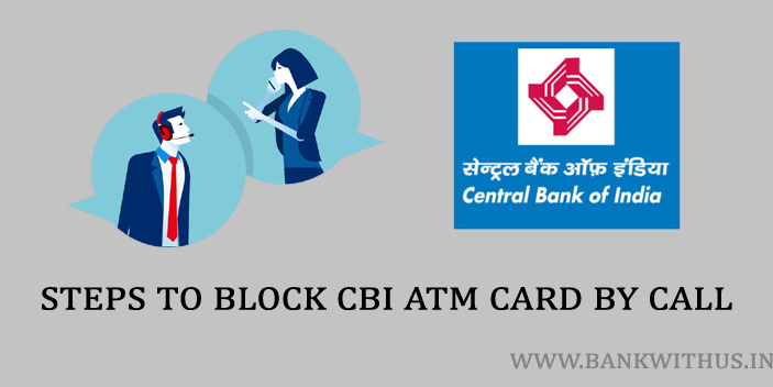 Steps to Block CBI ATM Card By Calling Customer Care
