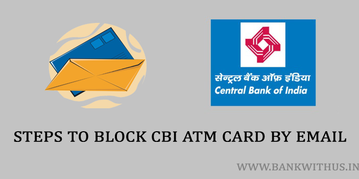 Steps to Block CBI ATM Card by Email