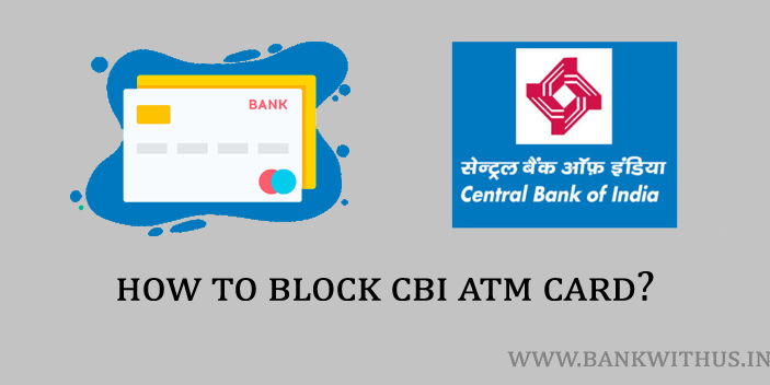 Block Central Bank of India ATM Card