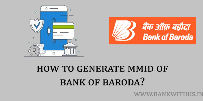 Steps to Generate MMID of Bank of Baroda