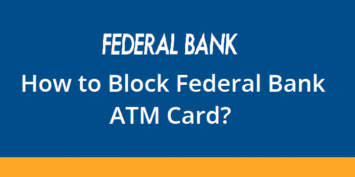Block Federal Bank ATM Card