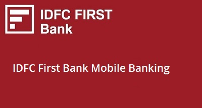 IDFC First Bank Mobile Banking