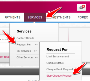 Click on Services > Request For > Stop Cheque Payment