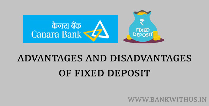 Advantages and Disadvantages of Fixed Deposit