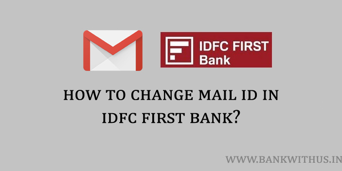 Change Email ID in IDFC First Bank