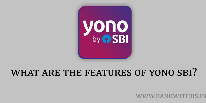 Features of YONO SBI
