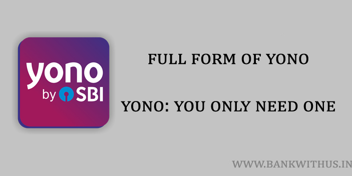 Full Form of YONO