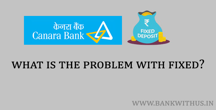 What is the Problem with Fixed Deposits?