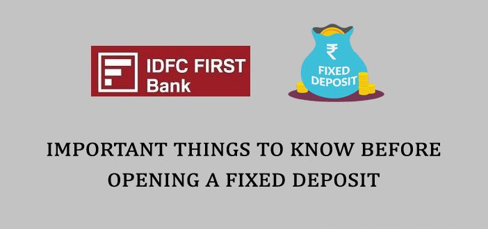 Important Things to Know Before Opening a Fixed Deposit