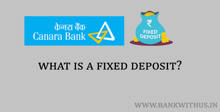 What is Canara Bank Fixed Deposit?