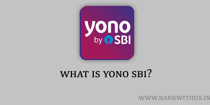 What is YONO SBI?