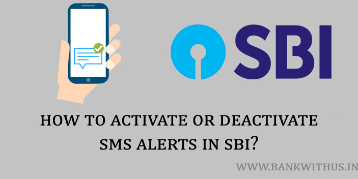 Steps to to Activate or Deactivate SMS Alerts in SBI Online?