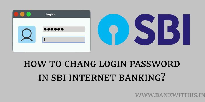 Steps to Change Login Password in SBI Internet Banking