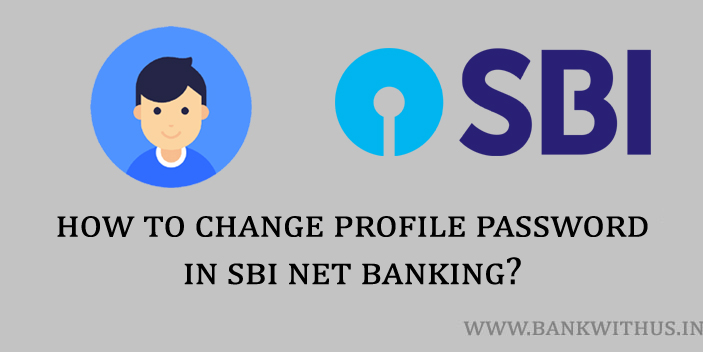 Steps to Change Profile Password in SBI Online Net Banking