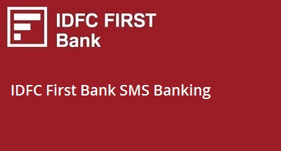 IDFC First Bank SMS Banking