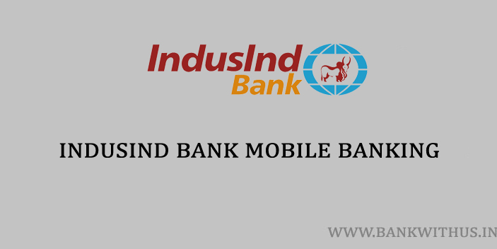 Steps to Block IndusInd Bank Debit Card using Mobile Banking