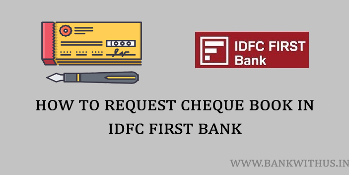 Steps to Request Cheque Book in IDFC First Bank