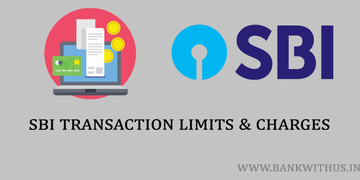 SBI Online Transaction Limits and Charges