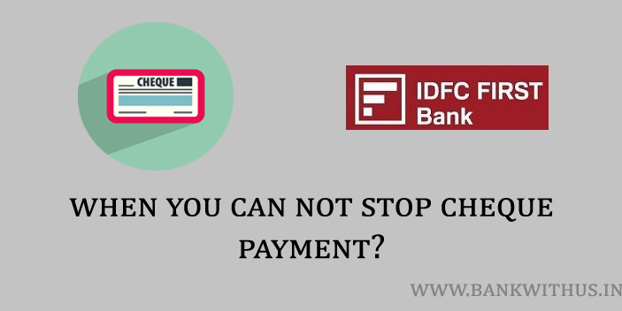 When You Can Not Stop the Cheque Payment?
