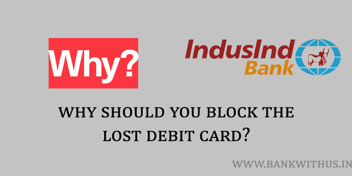 Why Should You Block the Lost Debit Card?
