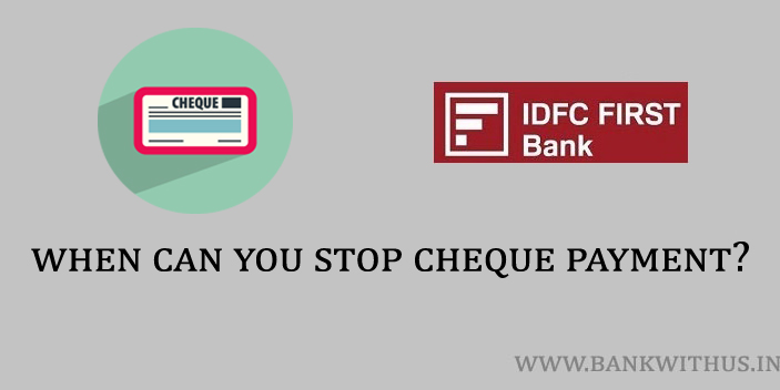 When Can You Stop the Cheque Payment?