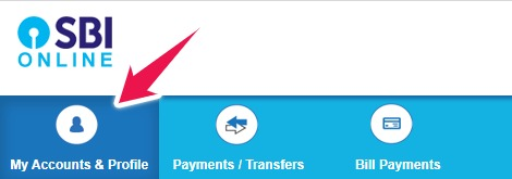Click on My Accounts & Profile in SBI Online