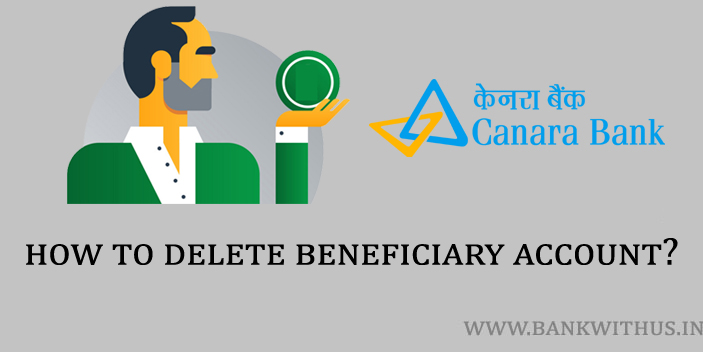 Steps to Delete Beneficiary in Canara Bank Internet Banking