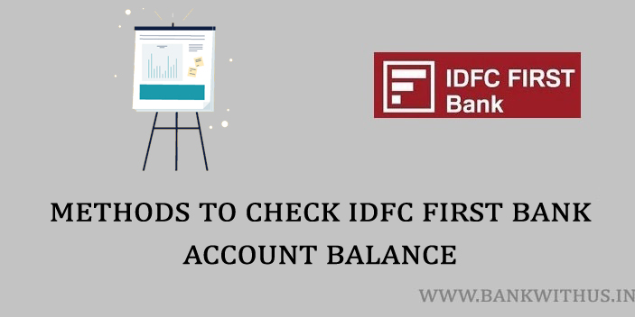 Different Methods to Check IDFC FIRST Bank Account Balance