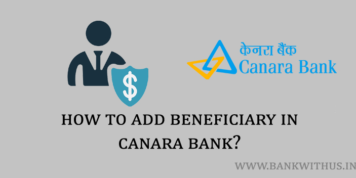 Steps to Add Beneficiary in Canara Bank Internet Banking