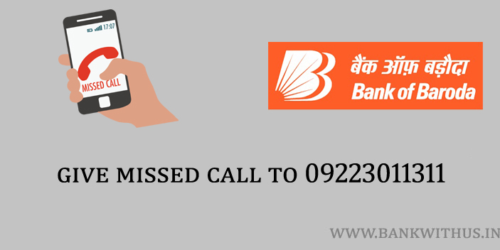 Give a Missed Call to 09223011311 to Check Bank of Baroda Account Balance by Missed Call