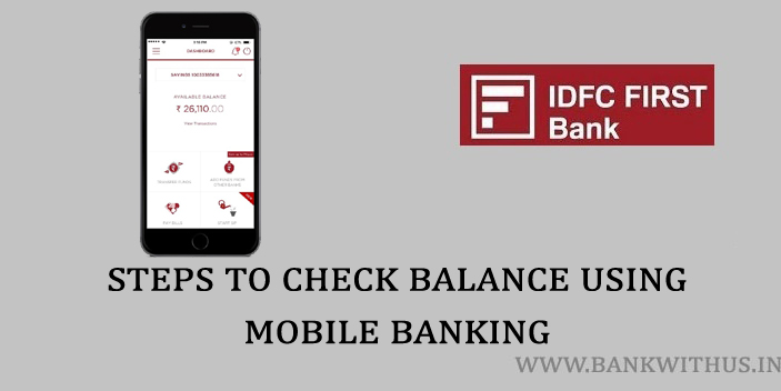 Steps to Check IDFC FIRST Bank Balance Online Using Mobile Banking