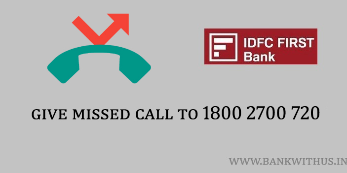 Steps to Check IDFC FIRST Bank Balance by Missed Call