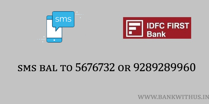 Steps to Check IDFC FIRST Bank Balance by SMS