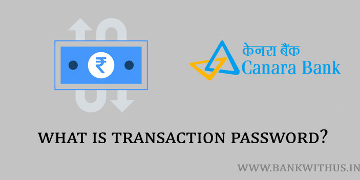 What is the Transaction Password?