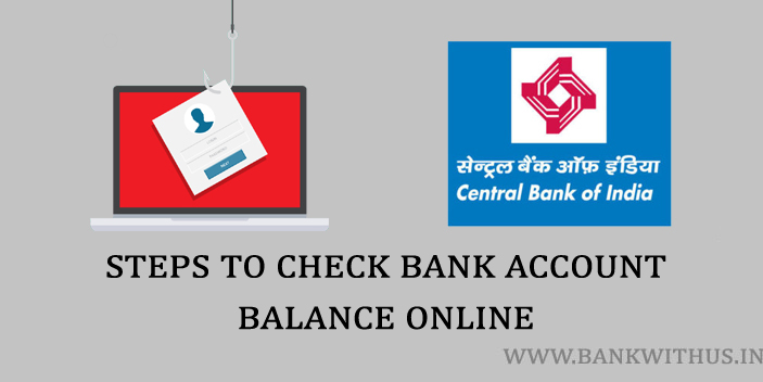 Steps to Check Central Bank of India Balance Using Internet Banking