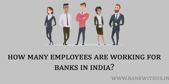 Number of Bank Employees in India