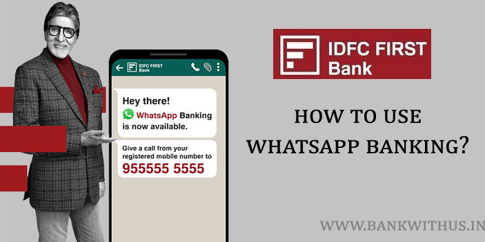 Steps to Use IDFC FIRST Bank WhatsApp Banking