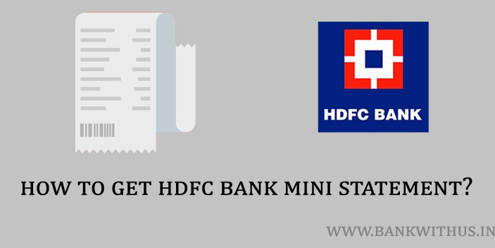 Steps to Get HDFC Bank Mini Statement