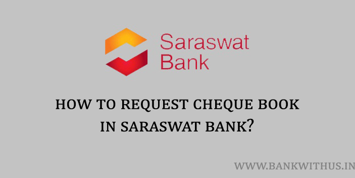 Steps to Request Cheque Book in Saraswat Bank