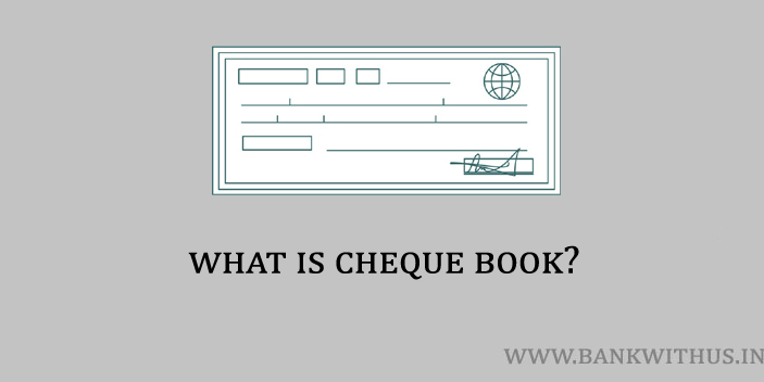 What is Cheque Book?