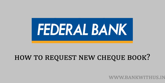Request New Federal Bank Cheque Book