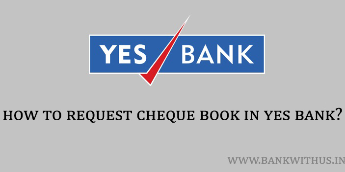 Steps to Request Cheque Book in Yes Bank